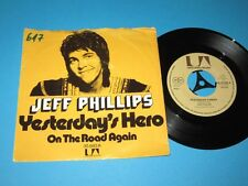 """Jeff Phillips / Yesterday's Hero (Germany, United Artists UA 35 893 A) - 7"""""""