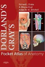 Dorland's/Gray's Pocket Atlas of Anatomy, 1e (Dorland's Medical Dictionary)