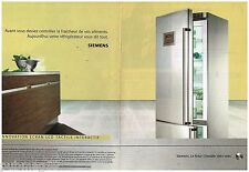 Publicité Advertising 2006 (2 pages) Electroménager Refrigerateur Siemens
