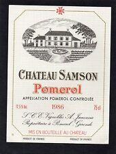 POMEROL ETIQUETTE CHATEAU SAMSON 1986 75 CL  RARE §16/10§