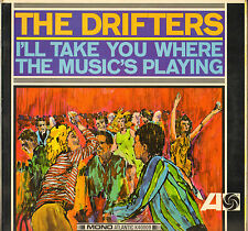 """THE DRIFTERS """"I'LL TAKE YOU WHERE THE MUSIC'S PLAY"""" SOUL LP 1965 ATLANTIC 40009"""