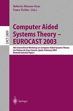 Computer Aided Systems Theory - EUROCAST 2003: 9th International Workshop on Com