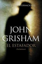 El Estafador : (the Racketeer) by John Grisham (2014, Paperback)