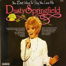 "12"" LP - Dusty Springfield - You Don't Have To Say You Love Me - B420"