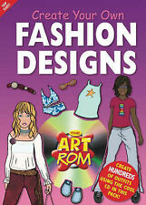 Create Your Own Fashion Designs (Art ROM), , New Book