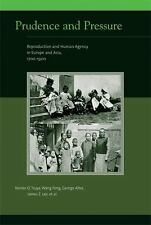 Prudence and Pressure: Reproduction and Human Agency in Europe and Asia, 1700-1