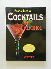 Franz Brandl Cocktails mit Alkohol 555 Mixgetränke