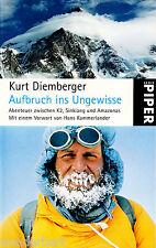 """Kurt Diemberger - """" Aufbruch ins UNGEWISSE """" (2007) - tb"""