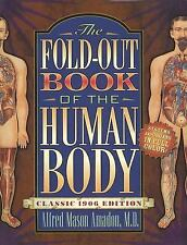 The Fold-Out Book of the Human Body : Movable Parts Anatomy HC