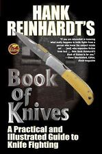 Book of Knives : A Practical and Illustrated Guide to Knife Fighting by Hank...