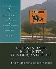 Issues in Race, Ethnicity, Gender, and Class: Selections From CQ Researcher