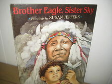 Susan Jeffers/ Brother Eagle, Sister Sky/ Indian history/ hardback Chief Seattle