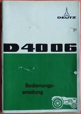 Deutz Schlepper D 4006 Bedienungsanleitung