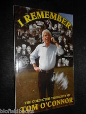 SIGNED; I Remember; The Collected Thoughts of  TOM O'CONNOR - Funny True Stories