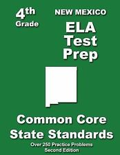 New Mexico 4th Grade ELA Test Prep : Common Core Learning Standards by...