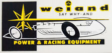 Weiand Say Why and Power & Racing Equipment Decal Adhesive on Back