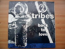 "2 TRIBES - BACK TO LOVE - 12"" VINYL SINGLE - GATEFOLD PICTURE COVER"
