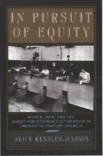 In Pursuit of Equity: Women, Men, and the Quest for Economic Citizenship in 20th