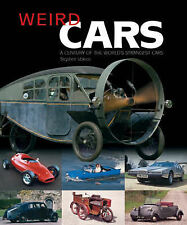 Weird Cars: A Century of the World's Strangest Cars Vokins, Stephen Very Good Bo
