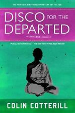 Disco for the Departed (A Dr. Siri Paiboun Mystery) by Cotterill, Colin