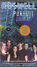 Pursuit (Roswell) - Andy Mangels Michael A. Martin