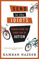Send in the Idiots: Stories from the Other Side of Autism-ExLibrary