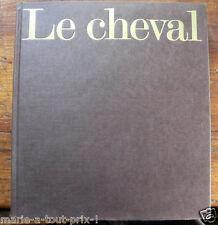 RARE Livre LE CHEVAL e MONTFORT MICHEL 236 pages 2kg élevage etc