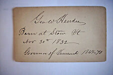 Signed Civil War Provost Marshal GEORGE WHITMAN HENDEE Governor of Vermont