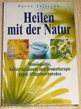 NEU, OVP - HEILEN MIT DER NATUR - Homöopathie, Kräuterheilkunde u. Aromatherapie