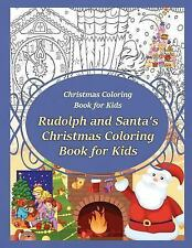 Christmas Coloring Book for Kids Rudolph and Santa?s Christmas Coloring Book...