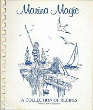 *WATERLOO IA 1983 MARINA MAGIC COOK BOOK *POWER SQUADRON *IOWA BOATING CLUB RARE