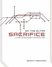 Sacrifice: 14 Event-Driven Student Ministry Outlines (On the Altar)
