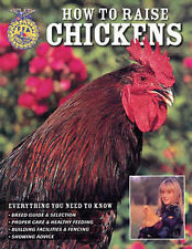 How to Raise Chickens by Christine Heinrichs (Paperback, 2007)