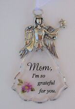 FD Mom I'm so grateful for you Faith & Flowers ANGEL ORNAMENT car charm ganz