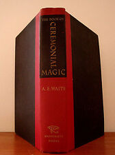 Rare CEREMONIAL MAGIC by A.E. WAITE / OCCULT GRIMOIRE DEMONOLOGY HARDCOVER 60s