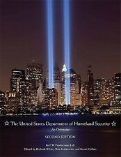 The United States Department of Homeland Security: An Overview (2nd Ed-ExLibrary