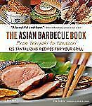 The Asian Barbecue Book: From Teriyaki to Tandoori, Skaria, Alex