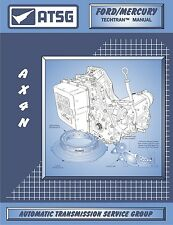 ATSG Ford AX4N Transmission Overhaul Guide Rebuild Repair Shop Service Manual