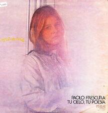 "PAOLO FRESCURA - Tu Cielo, Tu Poesia 1976 (Vinile=Mint) LP 12"" 1^ STAMPA"