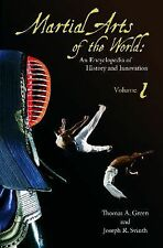 Martial Arts of the World : An Encyclopedia of History and Innovation (2010,...