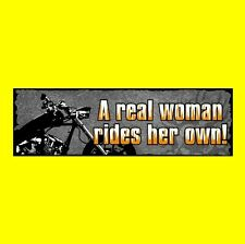 """A REAL WOMAN RIDES HER OWN!"" motorcycle BUMPER STICKER, Harley-Davidson, biker"
