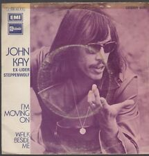 "7"" John Kay (Steppenwolf) I`m Moving On / Walk Beside Me 70`s EMI Stateside"