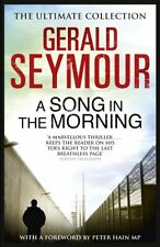 A Song in the Morning By Gerald Seymour. 9781444760170