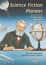 Science Fiction Pioneer: A Story about Jules Veme (Creative Minds Biography)