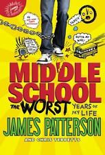 Middle School, The Worst Years of My Life, Patterson, James, Good Book