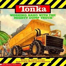 Tonka: Working Hard With The Mighty Dump Truck