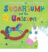 Sugarlump and the Unicorn BRAND NEW BOOK by Julia Donaldson (Hardback, 2013)