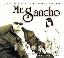 Mr Sancho - Foreplay (2006) - Used - Compact Disc