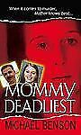 Mommy Deadliest (Pinnacle True Crime)-ExLibrary