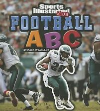 Football ABC (SI Kids Rookie Books), Weakland, Mark, Very Good Book